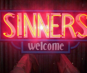 sinner, neon, and welcome image