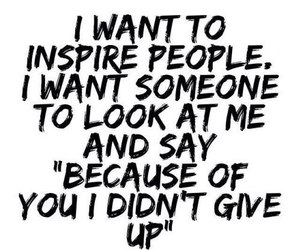 inspire, quote, and motivation image