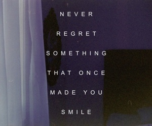 quotes, smile, and regret image