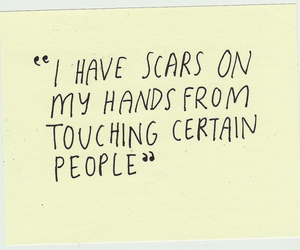 quotes, text, and scars image