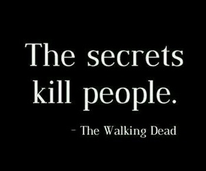 secret, kill, and the walking dead image