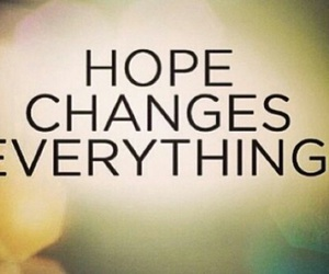 changes, everything, and hope image