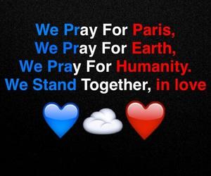 humanity, pray for paris, and paris image