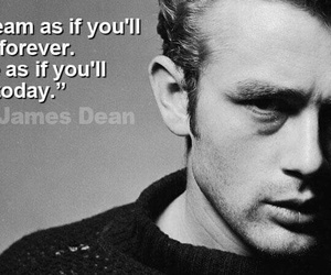 james dean, quotes, and Dream image
