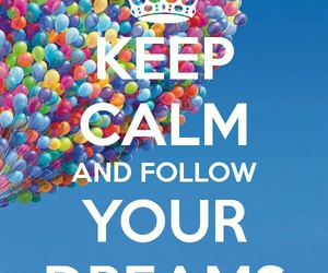 Dream and keep calm image