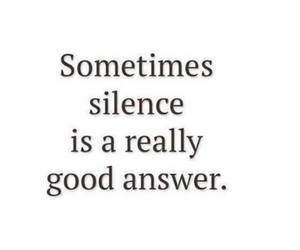 quote, silence, and answer image