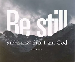 god, faith, and be still image