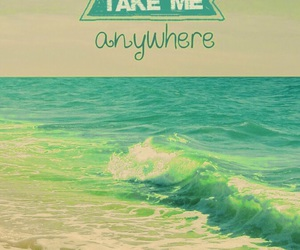 anywhere, ocean, and take me image