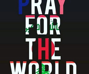 pray for lebanon, pray for mexico, and pray for france image