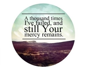mercy, god, and quotes image
