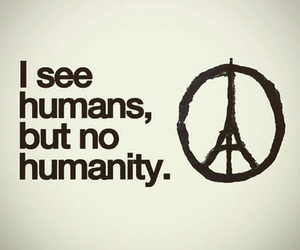 paris, humanity, and prayforparis image