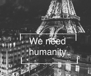 humanity, paris, and prayforparis image