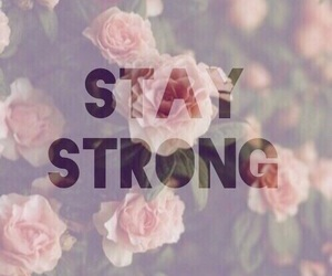 strong, happy, and stay strong image