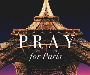 paris, pray, and pray for paris image