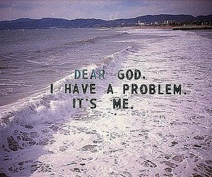 problem, god, and quotes image