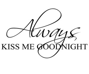 goodnight and kiss me image