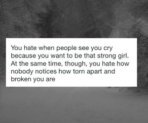 nobody notices, strong girls, and see me crying image