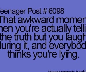 truth, teenager post, and funny image