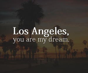 Dream and los angeles image