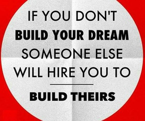 Dream, quotes, and Build image