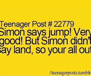 funny, simon says, and teenager post image