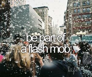 flash mob, bucketlist, and before i die image
