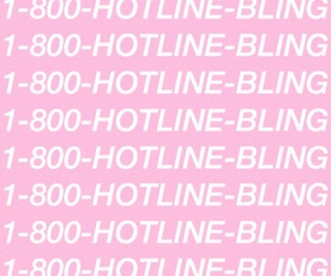 Drake, lockscreen, and hotline bling image