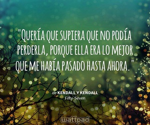 frases, wattpad, and mejor image