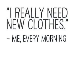 clothes, quotes, and morning image