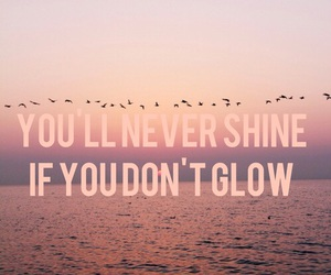 shine, glow, and quote image
