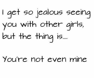 jealous, quote, and love image