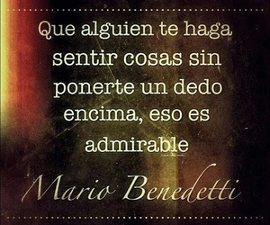 frases, mario benedetti, and sentir image