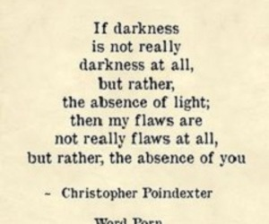 Darkness, light, and quote image
