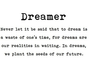 Dream, quote, and nice image