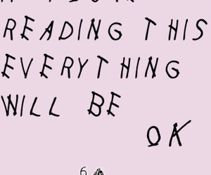 :), Drake, and everything will be ok image