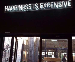 expensive, happiness, and quote image
