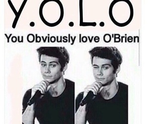 yolo, dylan o'brien, and teen wolf image