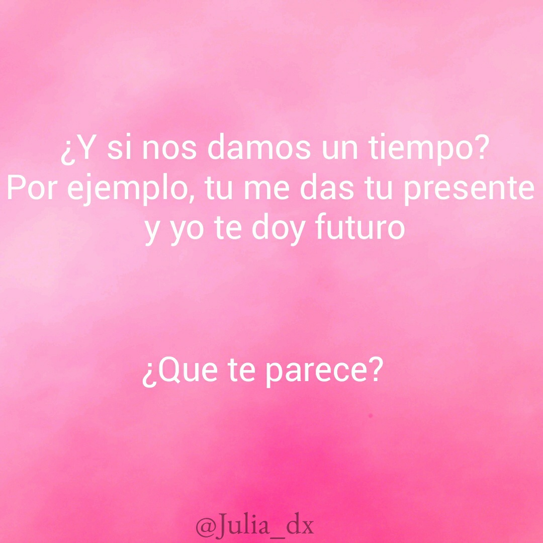 Image About Futuro In Frases De Amor By Ximenacg