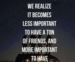 friends, quotes, and important image