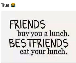 friends, lunch, and quote image