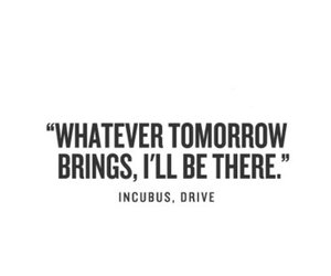 quote, incubus, and life image