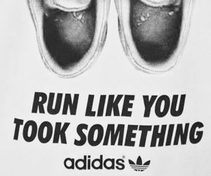 adidas, run, and quote image