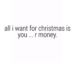 christmas, money, and quote image