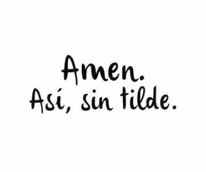 love, amen, and frases image