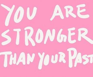 pink, quote, and strong image