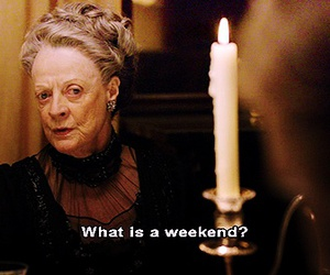 quote, weekend, and downton abbey image