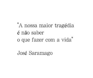 quotes, josé saramago, and pt image