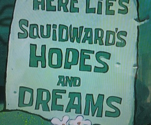 hope, Dream, and spongebob image