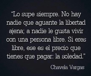 freedom, frases, and soledad image