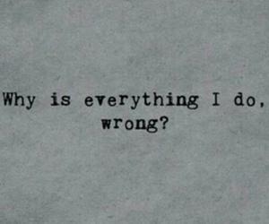 quote, wrong, and sad image